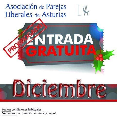 Asociacion de Parejas Liberales de Asturias -  DICIEMBRE   ¡¡¡ GRATIS !!! - Asociación de Parejas Liberales de Asturias